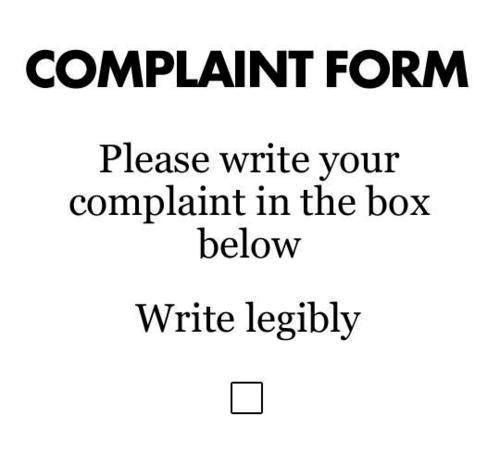Name:  complaintform.png Views: 79 Size:  73.5 KB
